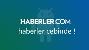 En son gelişmeleri Haberler.com Android uygulamasından takip edin.